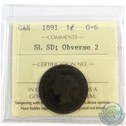 1-cent 1891 SL SD; Obv.2, ICCS Certified G-6. A Nice problem free low grade example.