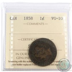 1-cent 1858 ICCS Certified VG-10. Nice problem free example.