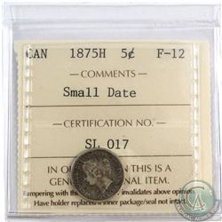 5-cent 1875H Small Date ICCS Certified F-12. *Key Date*
