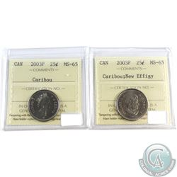2003P Canada 25-cent & 2003P 25-cent New Effigy ICCS Certified MS-65. 2pcs