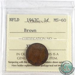1947C NFLD 1-cent ICCS Certified MS-60 Brown