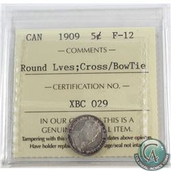5-cent 1909 Round Leaves/Cross Bowtie ICCS Certified F-12. Only 67 Examples Certified by ICCS. A cho