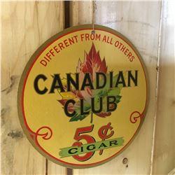 """Round Ad Sign """"Canadian Club Cigar"""""""
