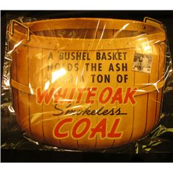 "14.5"" x 16.5"" Colorful Sign ""A Bushel Basket Holds the Ash From A Ton of Whiteoak Smokeless Coal""."