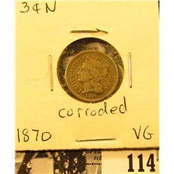 1870 U.S. Three Cent Nickel, VG, mild corrosion on the reverse.