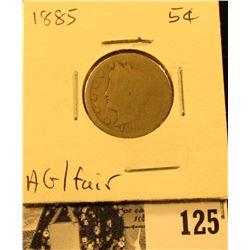 1885 Liberty Nickel, AG/Fair. Very rare Key-date.