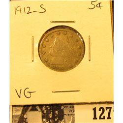 1912 S Liberty Nickel, VG.