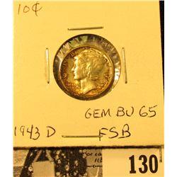 1943 D Mercury Dime GEM BU 65 FSB. Superb original toning.