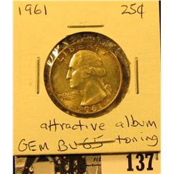 1961 P Silver Washington Quarter, Gem BU 65 with attractive album toning.