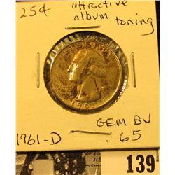 1961 D Silver Washington Quarter, Gem BU 65 with attractive album toning.