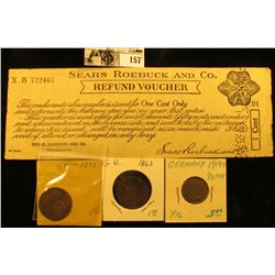 "Early 1900 era ""Sears Roebuck and Co. Refund Voucher…One Cent"", serial no. XB722467, hole cancelled;"