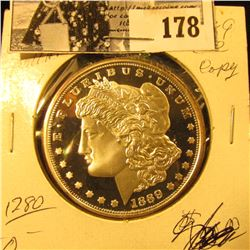 1889 CC Morgan Dollar Copy # ADO997. Very attractive Cameo Proof.