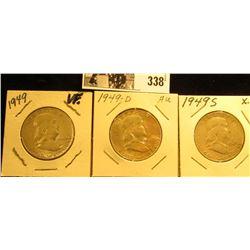 1949 P, D, & S Franklin Silver Half Dollars, VF-AU.