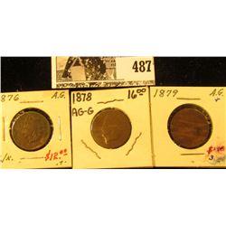 1876, 1878, & 1879 Indian Head Cents. All AG-G.
