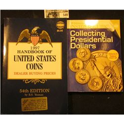 1997 Blue Book U.S. Coins Dealer Buying Prices & Whitman Collecting Presidential Dollars.
