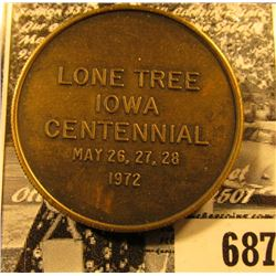 """Lone Tree/Iowa/Centennial/May 26, 27, 28/1972"", ""Lone Tree Centennial/Commemorating 100 Years/of Pr"