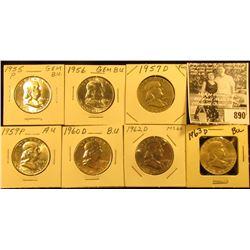 1955 P BU, 56 P BU, 57 D Fine, 59 P AU, 60 D AU, 62 D BU, & 63 D BU Franklin Half Dollars.