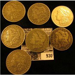 1879S Good, 1882P Fine, 83 O Fine, 91 P Fine, 91 O Good, 1900 O VG, & 02 P VF U.S. Morgan Silver Dol
