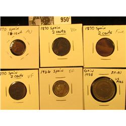 950 . Spain 1870 One Cent, AU; (3) 1870 2c VG-VF; 1926 50c EF; & 1958 25 Pesetas EF-AU. (6 coins).