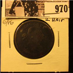 970 . 1798 U.S. Large Cent, Style 1 Hair, G-VG.