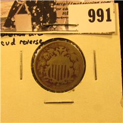 991 . 1866 with Rays Shield Nickel with broken die cud on reverse, Good.