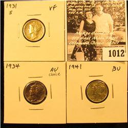1012 . 1931 S VF, 1934 P AU, & 41 P BU Mercury Dimes.