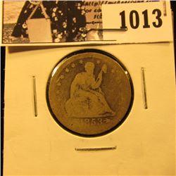 1013 . 1853 Arrows & Rays Seated Liberty Quarter, AG.
