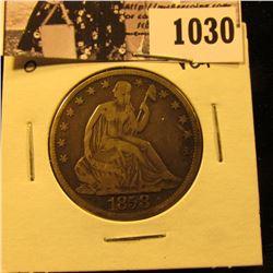 1030 . 1858 O U.S. Seated Liberty Half Dollar, VG-F.