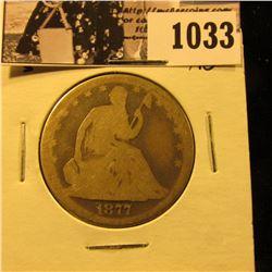 1033 . 1877 S U.S. Seated Liberty Half Dollar, About Good.