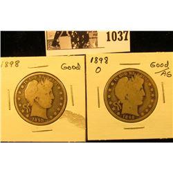 1037 . 1898 P Good & 1898 O G/AG U.S. Barber Half Dollars