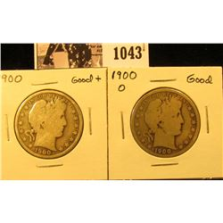 1043 . 1900 P & O U.S. Barber Half Dollars, Good.