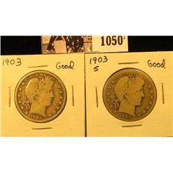 1050 . 1903 P & 1903 S U.S. Barber Half Dollars, Good.