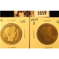 1059 . 1906 D & 07 D U.S. Barber Half Dollars, Very Good.