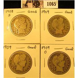 1065 . 1908 S Good, (2) 09 P Good, & 09 O Good U.S. Barber Half Dollars.