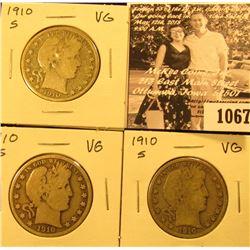 1067 . (3) 1910 S U.S. Barber Half Dollars. All Very Good.