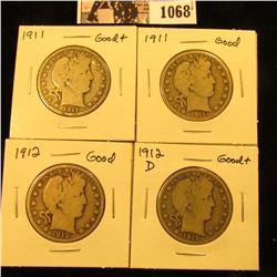 1068 . (2) 1911 P Good to G+; 12 P Good, & 12 D Good++ U.S. Barber Half Dollars.