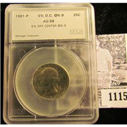 1115 . 1981-P Off-Center Washington Quarter Graded AU 58