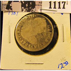 1117 . 1781 Mexican Silver 2 Reales