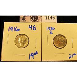 1146 . 1916 P & 1930-S Mercury Dimes