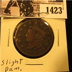 1423 . 1833 U.S. Large Cent, VG. Central ding on obverse.