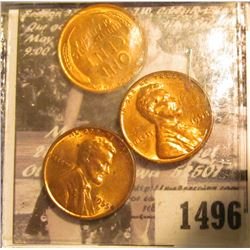 1496 . 1954 D, 55 D, & 58 P Lincoln Cents, Gem BU.