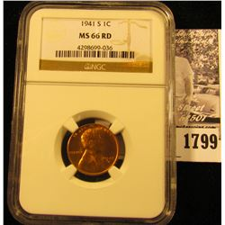 1799 . 1941 S Lincoln Cent NGC slabbed MS66 RD.