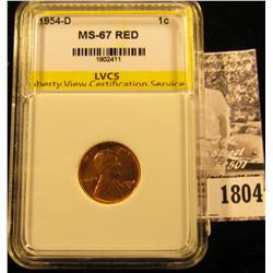 1804 . 1954 D Lincoln Cent LVCS slabbed MS67 RED