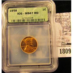 1809 . 1958 P Lincoln Cent ICG slabbed MS67 RD