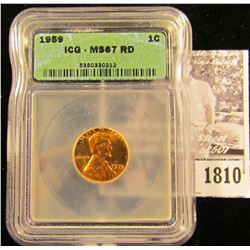 1810 . 1959 P Lincoln Cent ICG slabbed MS67 RD