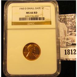 1812 . 1960 D Small Date Lincoln Cent NGC slabbed MS66 RD