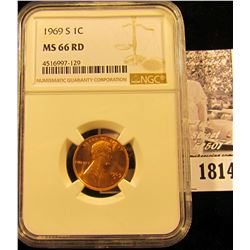 1814 . 1969 S Lincoln Cent NGC slabbed MS66 RD.