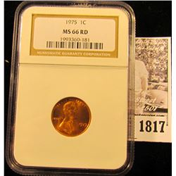 1817 . 1975 P Lincoln Cent NGC slabbed MS66 RD.