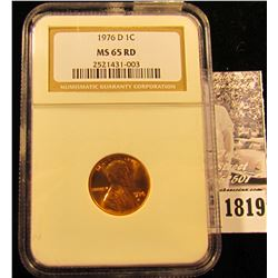 1819 . 1976 D Lincoln Cent NGC slabbed MS65 RD.