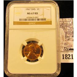 1821 . 1967 SMS Lincoln Cent NGC slabbed MS 67 RD